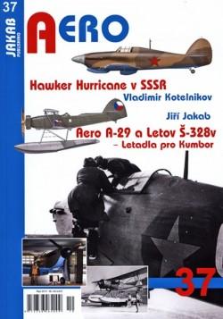 Aero 37 - Hawker Hurricane v SSSR, Aero A-29 a Letov Š-328v - Letadla pro Kumbor