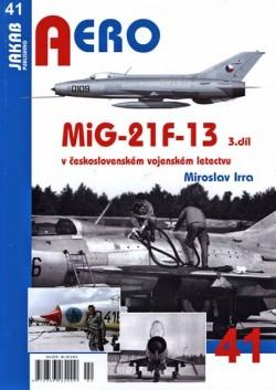 Aero 41 - MiG-21F-13 3.díl