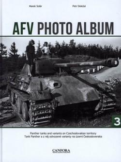 AFV PHOTO ALBUM VOL.3 - Tank Panther a jeho varianty na území Československa