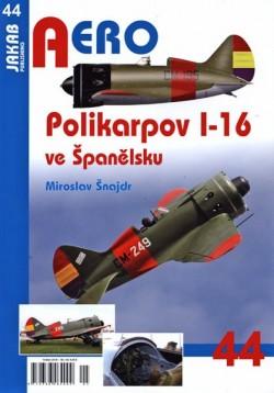Aero 44 - Polikarpov I-16 ve Španělsku
