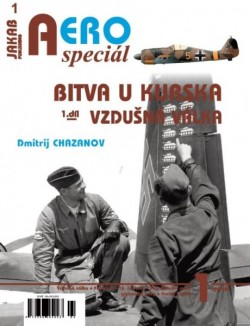 AERO speciál č.1 Bitva u Kurska 1943 - Vzdušná válka (1.díl)