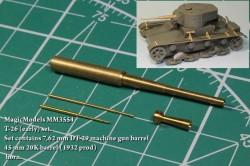 T-26 (early) set. Set contains 7,62 mm DT-29 machine gun barrel, 45 mm 20K barrel (1932 prod), horn