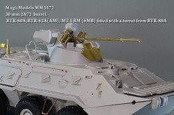30 mm 2A72  barrel. BTR-80A,BTR-82A(AM), MT-LBM (6MB) fitted with a turret from BTR-80A