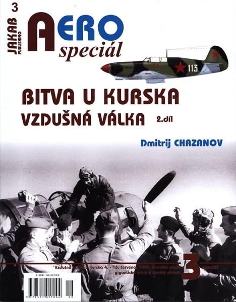 AERO speciál č.3: Bitva u Kurska 1943 - Vzdušná válka (2.díl)