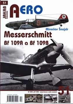 Aero 51 - Messerschmitt Bf 109A a BF109B