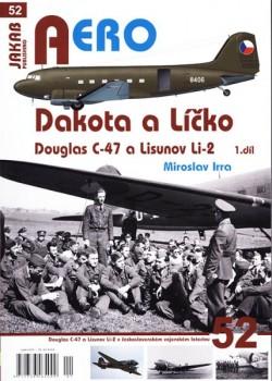 Aero 52 - Dakota a Líčko Douglas C-47 a Lisunov Li-2
