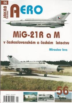 AERO 56: MiG-21 R a M