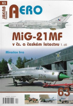 AERO 63: MiG-21 MF v čs. a českém letectvu 1.díl