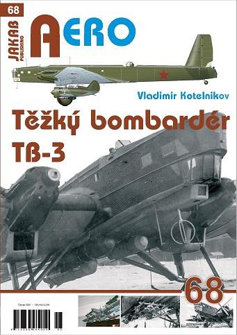 AERO 68: Těžký bombardér Tupolev TB-3