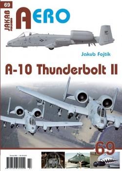 AERO 69: A-10 Thunderbolt II