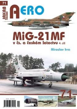 AERO 71: MIG-21 MF v československém a českém letectvu 4 díl