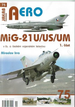 AERO 75: MiG-21U,US,UM v čs. a českém letectvu 1.díl
