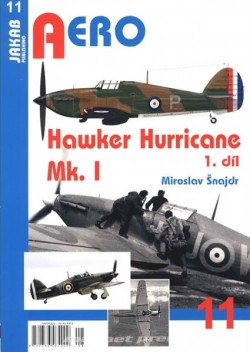 Aero 11: Hawker Hurricane Mk.I - 1.díl