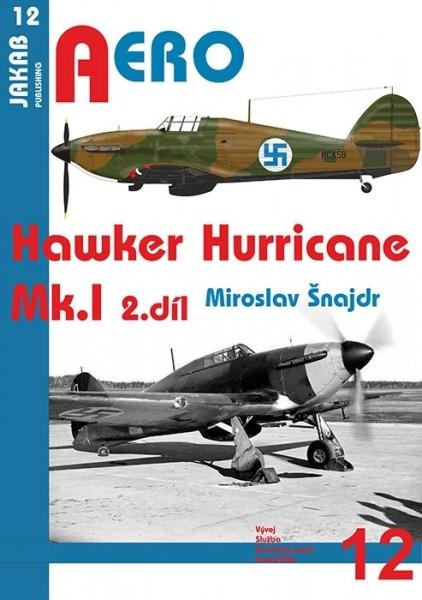 Aero 12: Hawker Hurricane Mk.I - 2. díl