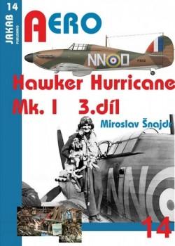 Aero 14: Hawker Hurricane Mk.I - 3.díl