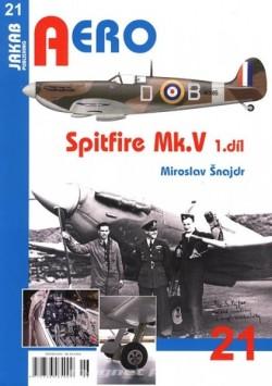 Aero 21 - Spitfire Mk.V 1. díl
