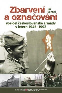 Zbarvení a označování vozidel československé armády 1945-1992