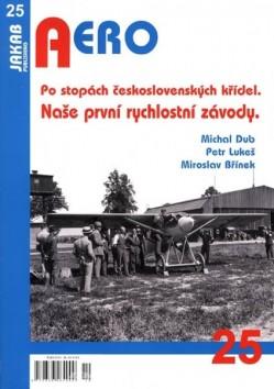 Aero 25: Po stopách československých křídel , Naše první rychlostní závody