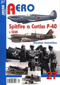 Aero 27 - Spitfire a Curtiss P-40 v SSSR